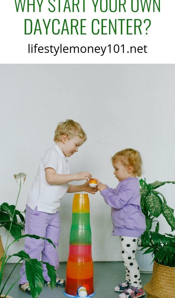 Why Start Your Own Daycare Center?